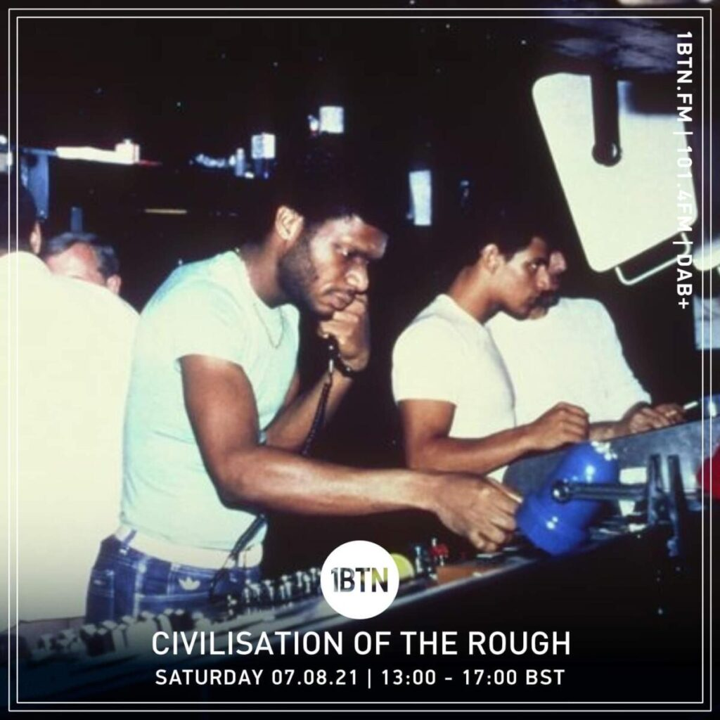 Civilisation Of the Rough Radio Show: Radio COR on 1BTN - 07/08/21