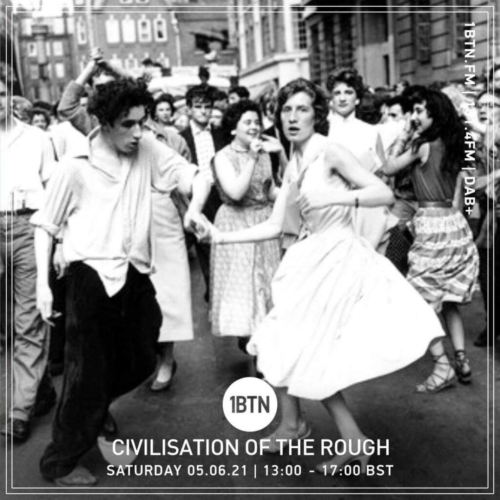 Civilisation Of the Rough Radio Show: Radio COR on 1BTN - 05/06/21